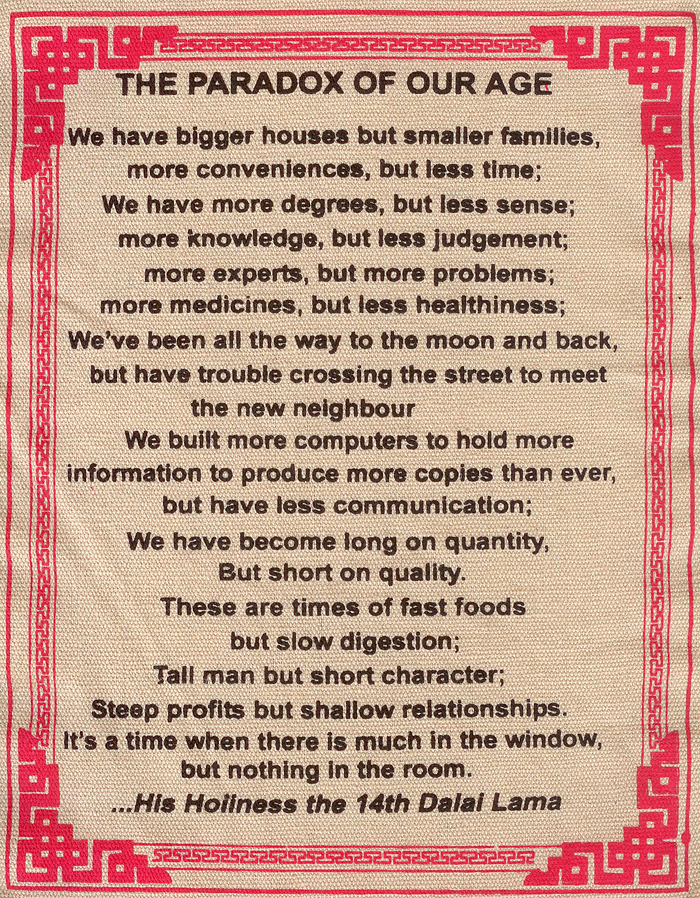 the paradox of our time Paradox of our time 31 likes lessons of life, love, hope, reason,wisdom and patiencehow things have changed.